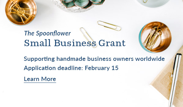 Spoonflower Small Business Grant