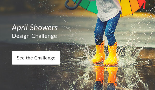 See the April Showers Design Challenge